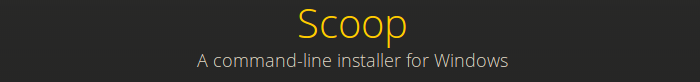 Scoop - command-line installer for Windows